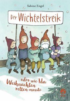 """(Werbung, unbezahlt) –Aufgrund sehr wichtiger und ganz und gar unvorhergesehener Ereignisse wird sich das Weihnachtsfest dieses Jahr verzögern. Die Auslieferung der Geschenke beginnt im März oder später. Hohoho. – """"Der Wichtelstreik"""" führt dazu, dass Weihnachten dieses Jahr ausfallen soll. Nicht zu glauben oder? #Kinderbuch #Buch #Weihnachten #Wichtel"""