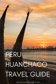 With access to the ruined cities and temples of the ancient Chimu and Moche people nearby, gorgeous sunsets into the sea and beach, and the freshest ceviche everyday, Huanchaco is one of Peru's destinations that you have to visit, and is the perfect point on a journey through Peru to stop, kickback and relax a little. Here's a complete guide to read before you go. #peru #southamerica Backpacking South America, South America Travel, Adventure Tours, Adventure Travel, Ruined City, Top 10 Destinations, Great Place To Work, Peru Travel, Go Hiking