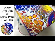 Swiping Acrylic Dirty Flip Cup and Dirty Pour Demonstration - YouTube