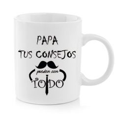 Taza - CONSEJOS DE PAPÁ Mugs, Tableware, Dad Advice, Personalized Gifts, Original Gifts, Tips, Dinnerware, Tumblers, Tablewares
