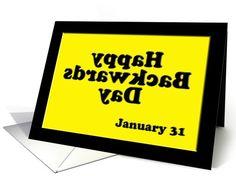 Happy Backwards Day ~ January 31 card