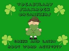 Shamrock Vocabulary Organizers and Greek and Latin Root Wo freee