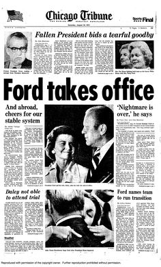 "President Nixon steps down, 1974. Ford: ""The nightmare is over."""