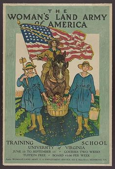 The Woman's Land Army of America... Training School Poster