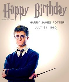 Happy Birthday Harry!!! And J.K Rowling!!!