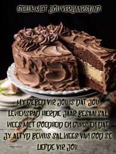 Birthday Wishes, Birthday Cards, Afrikaanse Quotes, Happy Birthday Images, Birthdays, Desserts, Kos, Celebrations, Warm