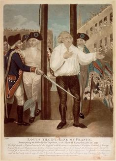 "The execution of Louis XVI, 21 January His last words: ""I die innocent of all the crimes imputed to me. I pardon the authors of my death, and pray God that the blood you are about to shed will never fall upon France. Louis Xvi, Versailles, Time In France, French Royalty, St Agnes, Francis I, French History, Bourbon, French Revolution"
