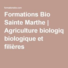 Formations Bio Sainte Marthe | Agriculture biologique et filières