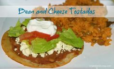 easy recipes: Bean and Cheese Tostadas