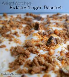 Weight Watchers Butterfinger Dessert made with D Eustaquio McBride Rogers Co pudding, whipped topping and Angel Food cake. Only 4 points! - Not Just Bakin' Low Fat Desserts, Köstliche Desserts, Healthy Desserts, Delicious Desserts, Dessert Recipes, Yummy Food, Healthy Foods, Healthy Eats, Healthy Recipes