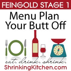 Menu Plan Your Butt Off, Feingold Stage 1 menu plan with recipes and grocery list! #feingold #cleaneating #healthy shrinkingkitchen.com