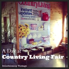 A Day at the Country Living Fair - tons of fabulous pictures! Country Store Display, Country Stores, Fun Diy Crafts, Easy Crafts For Kids, Country Living Fair, Clay Pot Crafts, Creative Ideas, Diy Ideas, Decor Ideas