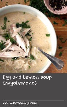 Egg and lemon soup (avgolemono) Greek Fish Recipe, Greek Recipes, Fish Recipes, Soup Recipes, Avgolemono Soup, Lemon Soup, Greek Dishes, The Dish