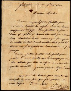 Pirate Jean Lafitte wrote this letter in 1820 when he established an island colony called Campeche. The USS Enterprise was then sent to Galveston, TX to remove Lafitte & his colony from the Gulf, since one of his men had attacked an American ship. Lafitte may have known this was coming, & this letter is part of the preparations he made. Lafitte agreed to leave the island without a fight, & took to the open seas as a pirate. He died 2 years later in a battle against the Spanish.