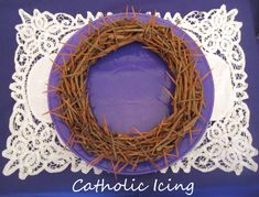 crown of thorns for lent good deeds Use in classrooms during Lent. Each class starts with a crown of thorns, and they can pull thorns out for their good deeds. When they come back after Easter the thorns are gone, and it is filled with eggs. :)