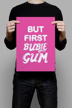 #Print #Digital #Download #Printable #Home #Decor #Poster #Typography #Inspirational #Quote #Art #Erhico #Design #butfirst #bublegum