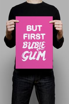 #Print #Digital #Download #Printable #Home #Decor #Poster #Typography #Inspirational #Quote #Art #Erhico #Design‬ #butfirst #bublegum