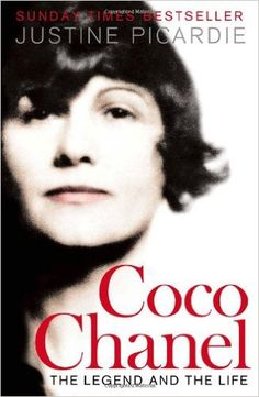 Coco Chanel: The Legend and the Life: Amazon.co.uk: Justine Picardie: 9780007319046: Books