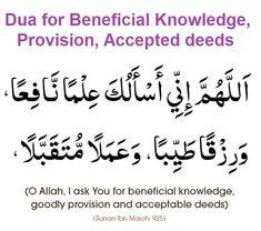 Dua for Beneficial Knowledge & Rizq Beautiful Quran Quotes, Quran Quotes Love, Quran Quotes Inspirational, Islamic Love Quotes, Prayer Quotes, Religious Quotes, Beautiful Dua, Muslim Quotes, Motivational Quotes