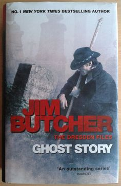 Ghost Story by Jim Butcher is the thirteenth book in The Dresden Files urban fantasy series, although the short story collection Side Jobs needs reading first.