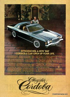 Vintage Cars Classic The 1977 Chrysler Cordoba. It was my car that I had and it was a boat! :-) - Soft Corinthian leather Ricardo Montalban for Cordoba Montalban for Cordoba Chrysler Voyager, Vintage Advertisements, Vintage Ads, Chrysler Cordoba, Motos Vintage, Dodge Chrysler, Chrysler Lebaron, Chrysler Imperial, Car Advertising