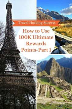 How to Use 100K Ultimate Rewards Points-Part 1 | Frequent Flyer Miles and Travel Hacking Success