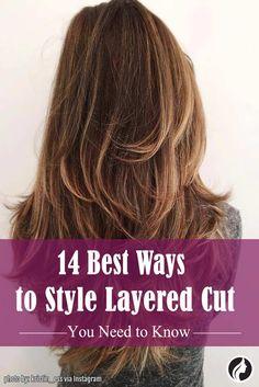 Best Ways ti Style Layered Hair