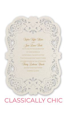 Classically Chic - Laser Cut Invitation. You simply can't compare other invitations to this laser cut beauty! A frame of intricately cut lace wraps your wording in a warm embrace of beautiful details. The shimmer paper stock and glossy printing add a touch to this laser cut wedding invitation that will take your breath away. Shabby chic wedding invitations. Laser Cut Invitation, Laser Cut Wedding Invitations, Shabby Chic Wedding Invitations, All White Wedding, Wedding Day Inspiration, Lace Wrap, Home Wedding, Laser Cutting, Marriage