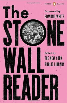 Foreword by Edmund WhiteEdited by New York Public Library  ABOUT THE STONEWALL READER  For the fiftieth anniversary of the Stonewall uprising, an anthology chronicling the tumultuous fight for LGBTQ rights in the 1960s and the activists who spearheaded it, with a foreword by Edmund White.June Stonewall Uprising, Good Books, Books To Read, Big Books, Penguin Classics, Free Pdf Books, Penguin Random House, English, New York Public Library