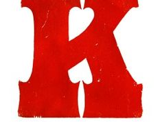 Big fat, red Letter K