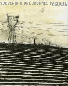 "by Dominique Goblet.  ""To pretend is to lie/ souvenir."" The stripes in the foreground give the drawing such a vertiginous feel - only to be dampened by that soft yellow sky and those utility poles that feel so steady and sure and somehow placid. Love it."