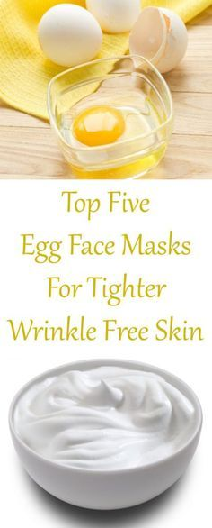 Healthy and Beauty: Top Five Egg Face Masks for tighter wrinkle free skin Egg Face Mask, White Face Mask, Skin Mask, Face Skin, Remover Manchas, Wrinkled Skin, Loose Skin, Homemade Face Masks, Facial Masks