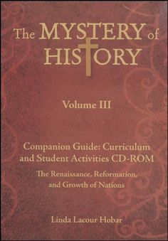 The Mystery of History, Volume III: Companion « Library User Group