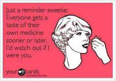 Ahh so true! Love KARMA
