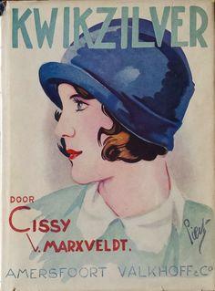 Judy van O. saved to Cissy van Marxveldt Kwikzilver Cissy van Marxveldt Vintage Book Covers, Vintage Children's Books, Vintage Posters, Blues, Magazine Ads, Sweet Memories, Childrens Books, Childhood, Van