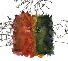 Manchester Orchestra - Let My...