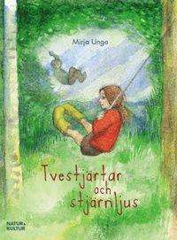 Till Fanny: Tvestjärtar och stjärnljus av Mija Unge