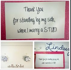 Bridesmaids, mom, mother-in-law, sisters, and many more possibilities with this. So adorable for wedding gifts! Love!! The studs pictures are from Stella and Dot! They are only $19, yes $19 and look so expensive. You can use those studs or many other choices from stella and dot! My website: www.stelladot.com/kellywiley