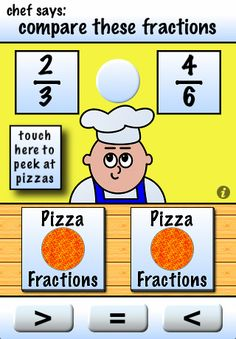 This app is awesome for comparing fractions! My kids love it and it was free!