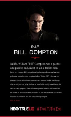 True Blood Season 7. RIP Bill Compton! True To The End. Stephen Moyer.