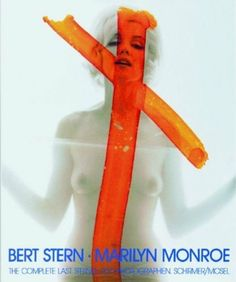 Marilyn Monroe: The Complete Last Sitting by Bert Stern, http://www.amazon.com/dp/3888141915/ref=cm_sw_r_pi_dp_7toXrb106ER93