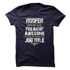 Hot Tshirt for Roofer T-Shirts, Hoodies, Sweatshirts, Tee Shirts (21.99$ ==> Shopping Now!)