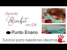 (210) Aprende a Tejer Punto Enano o Deslizado / Crochet desde el inicio / Clase # 4 - YouTube