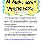 I have used Lucy Calkins Writers Workshop units for many years.  Every time I teach the ALL ABOUT unit I struggled with the type of paper needed fo...