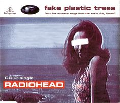 Radiohead – Fake Plastic Trees   #alternative_rock #radio_head     She lives with a broken man a cracked polystyrene man who just crumbles and burns. He used to do surgery for girls in the 80s but gravity always wins. And it wears him out, it wears him out.