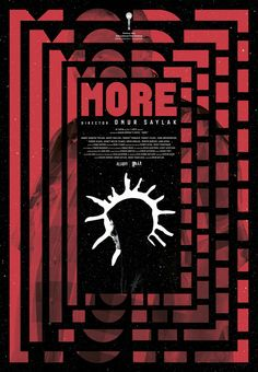 """more"" by sarp sozdinler / turkey, 2017 / digital print, 680 x 980 mm, winner of the best film poster award at the 52nd karlovy vary international film festival 2017."