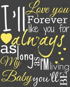 I'll You Forever I'll Like You For Always As by DesignsByWallace, $1.25