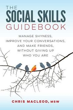 The Social Skills Guidebook:Problems Facing Women Who Are Shy And Inexperienced With Men