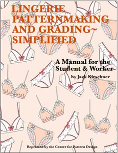 Lingerie Patternmaking and Grading Simplified