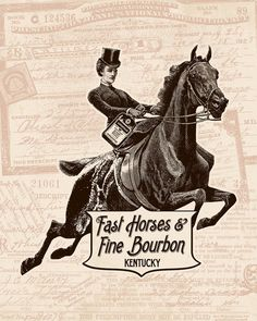 Fast Horses and Fine Bourbon Print on Etsy, $25.00